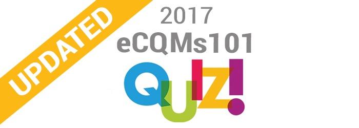 2017-eCQMs-101-quiz-blog-banner.jpg