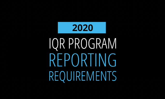 2020 IQR Program Reporting Requirements