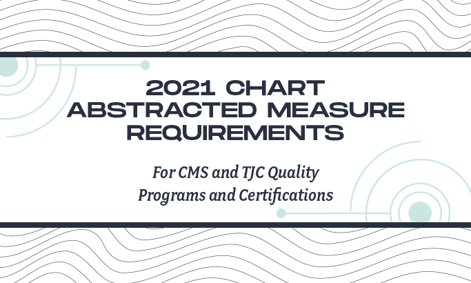 2021 Chart Abstracted Measure Requirements