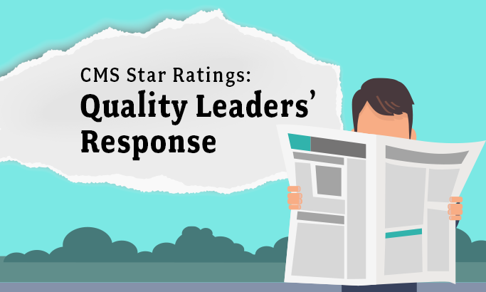 What Hospital Quality Leaders Say About CMS Star Ratings: Exclusive Medisolv Survey