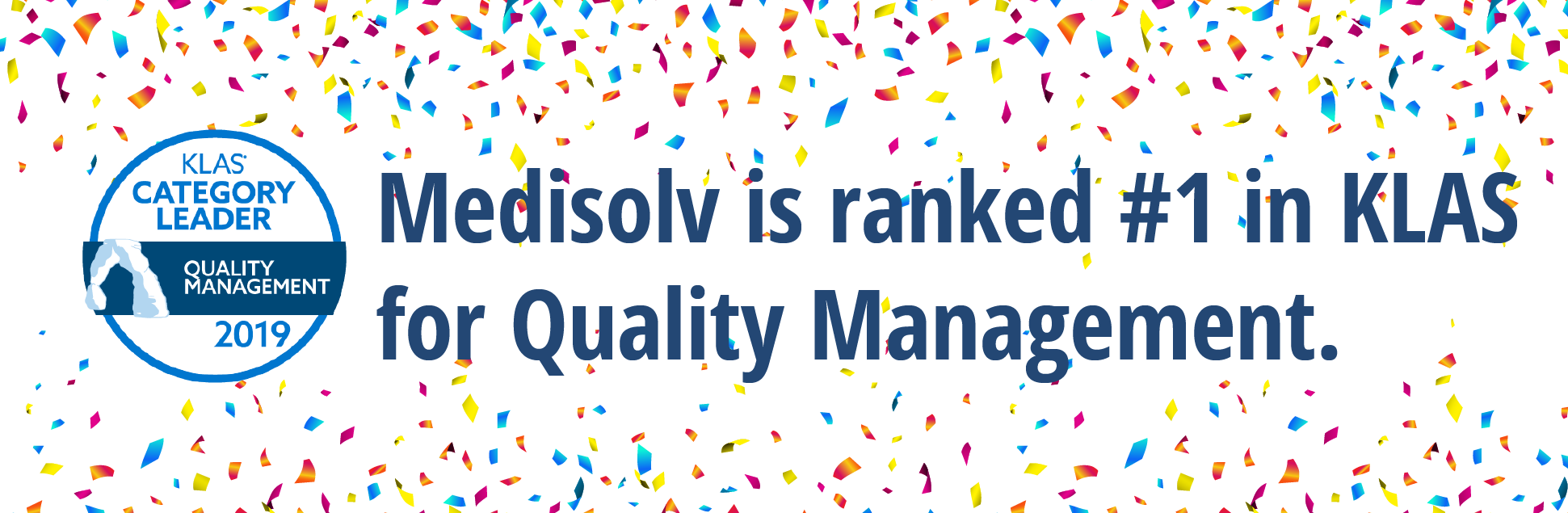 Medisolv is Named 2019 KLAS Category Leader for Quality Management