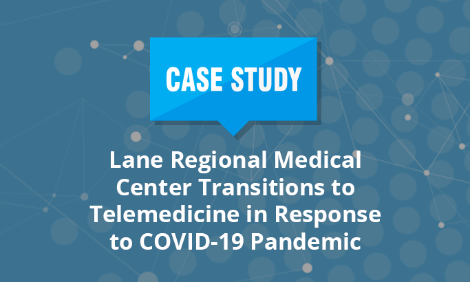 Lane Regional Medical Center Transitions to Telemedicine in Response to COVID-19 Pandemic