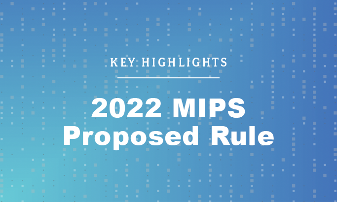 2022 MIPS Proposed Rule