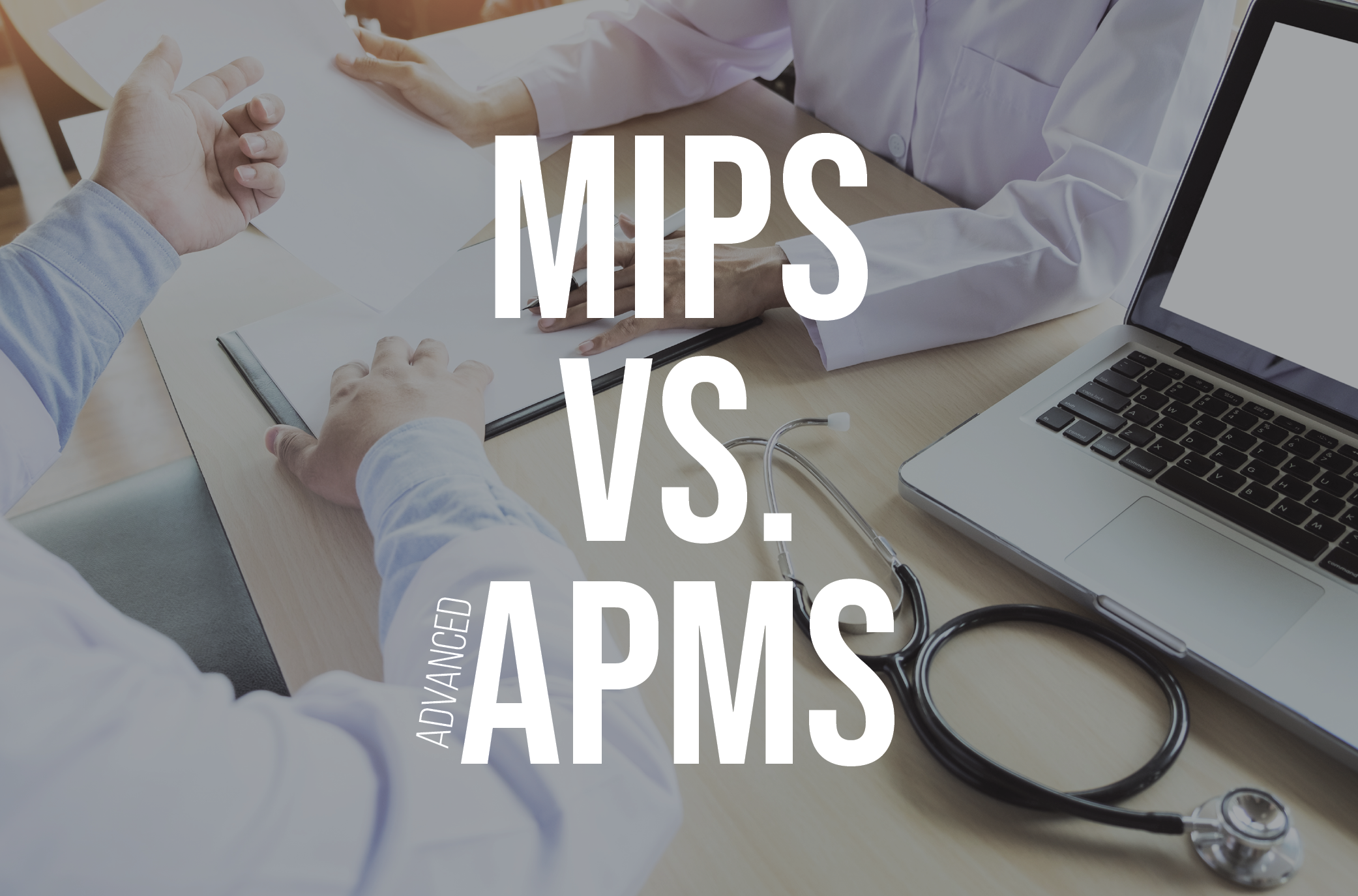MIPS-VS-Advanced-APMs