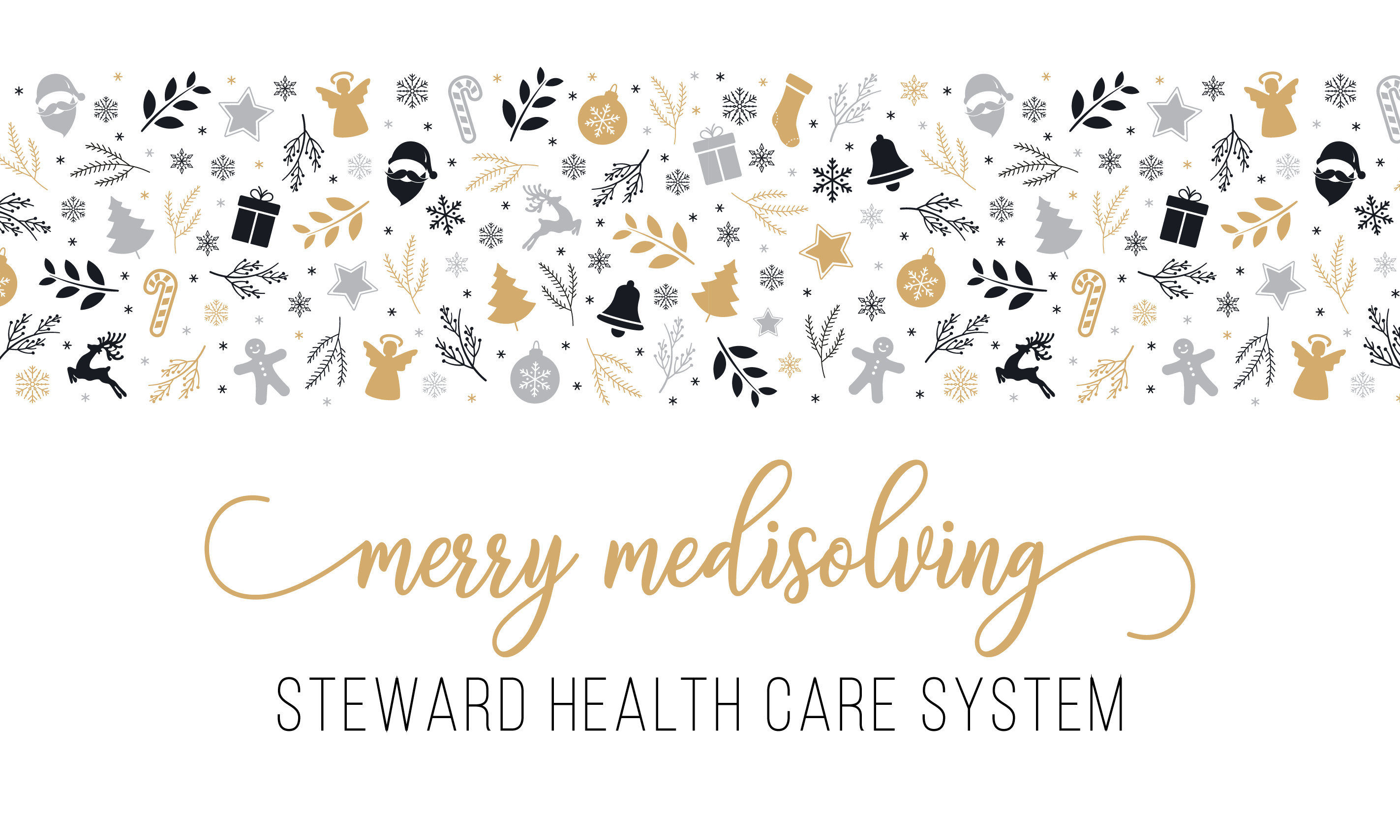 Merry Medisolving with the Steward Health Care System