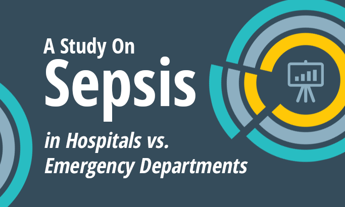 Sepsis in Hospitals vs. Emergency Departments