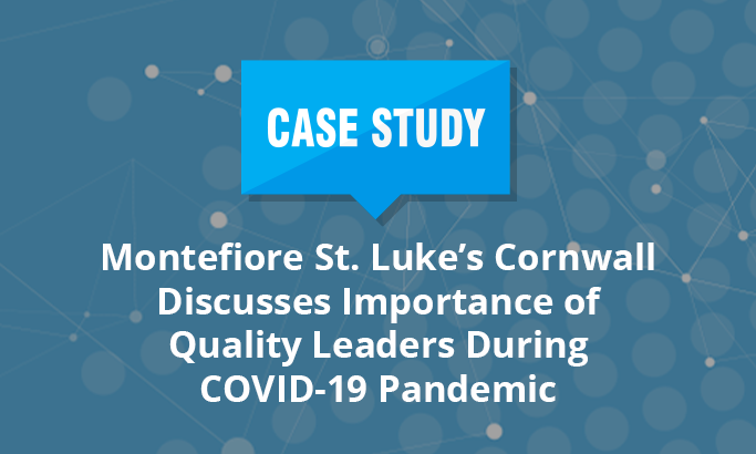 Montefiore St. Luke's Cornwall Discusses Importance of Quality Leaders