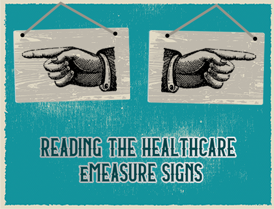 Reading the Signs: A Glimpse into the Future of eMeasures