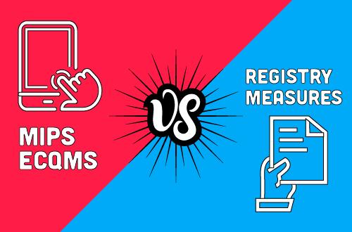 mips ecqms vs. registry